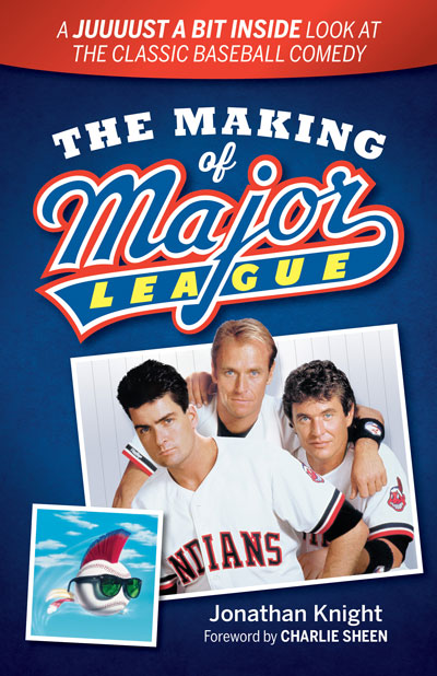 A Look at The Making of Major League by Jonathan Knight